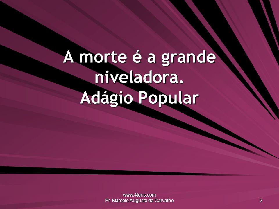 www.4tons.com Pr.Marcelo Augusto de Carvalho 3 Dentro de você habita o infinito.