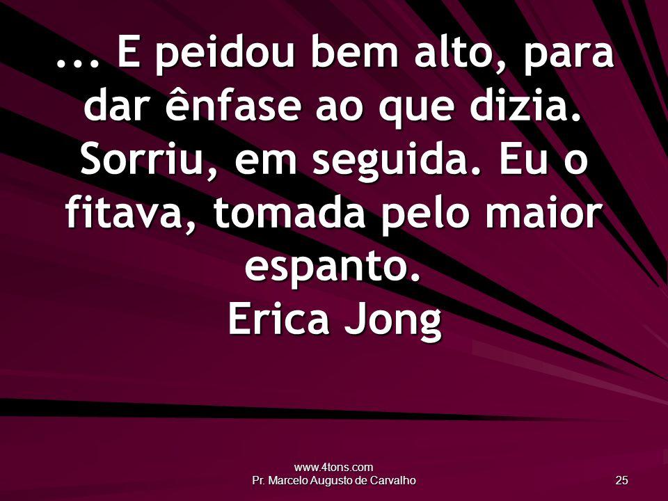www.4tons.com Pr.Marcelo Augusto de Carvalho 25...