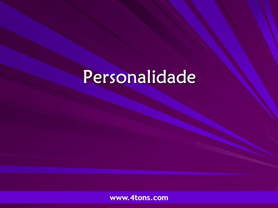 Pr. Marcelo Augusto de Carvalho 1 Personalidade www.4tons.com