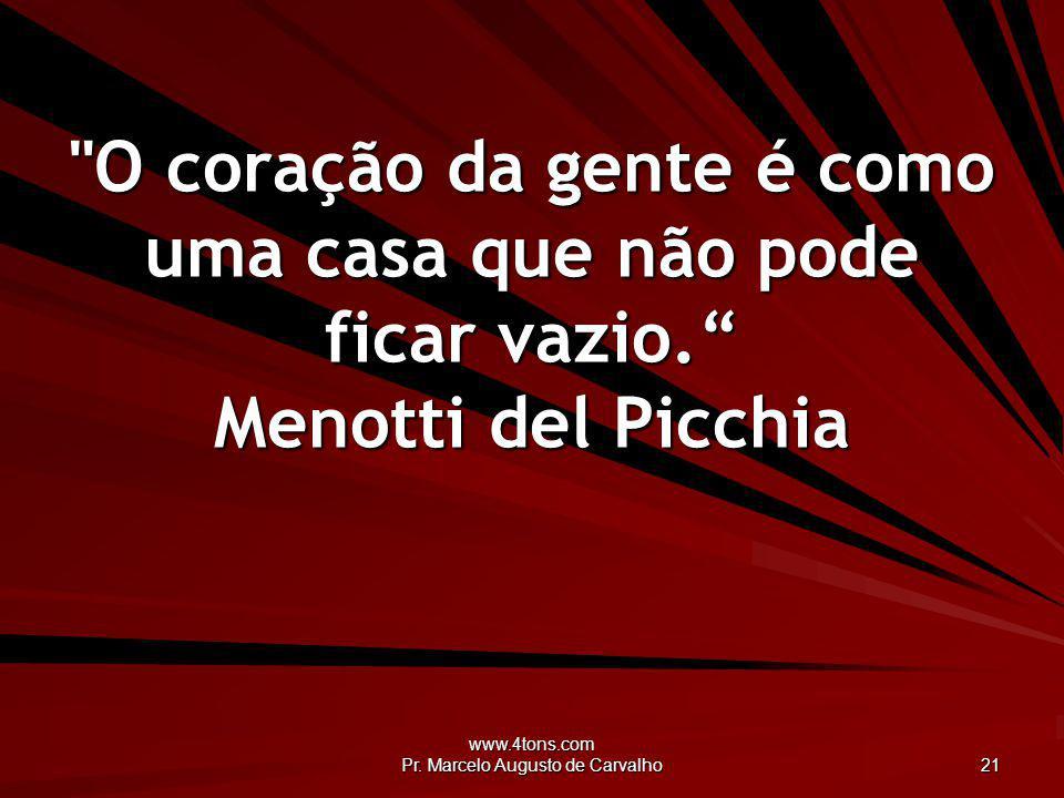 www.4tons.com Pr. Marcelo Augusto de Carvalho 21
