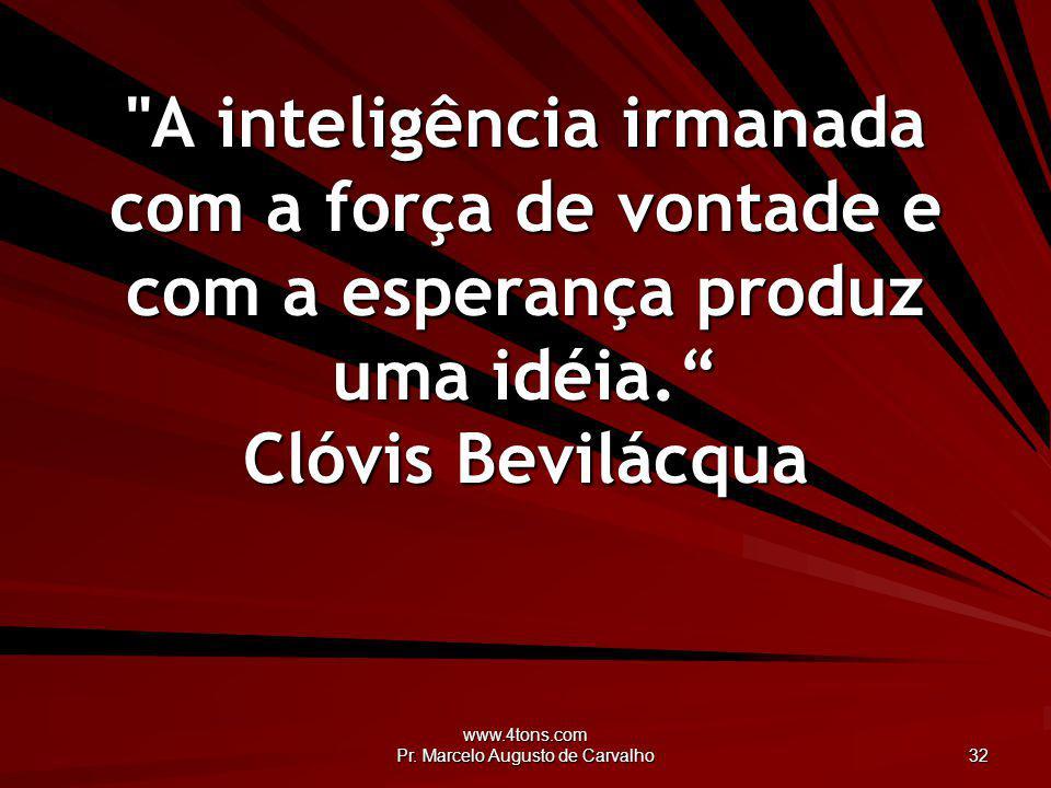 www.4tons.com Pr. Marcelo Augusto de Carvalho 32