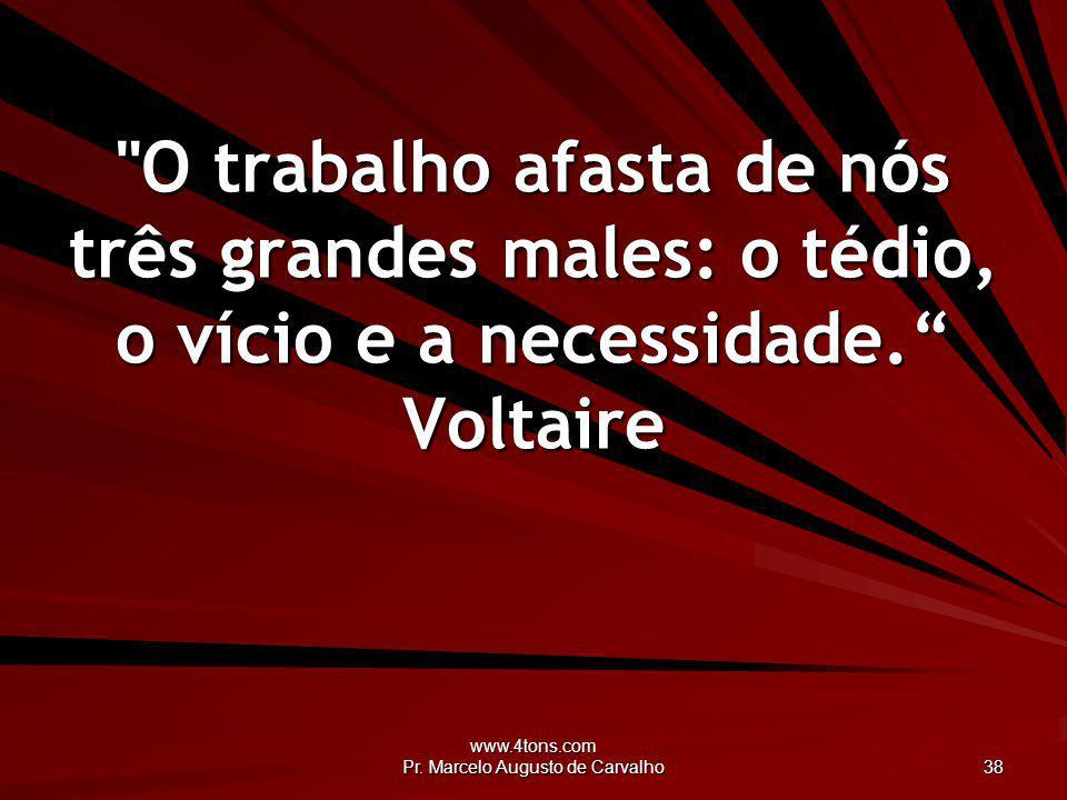 www.4tons.com Pr. Marcelo Augusto de Carvalho 38
