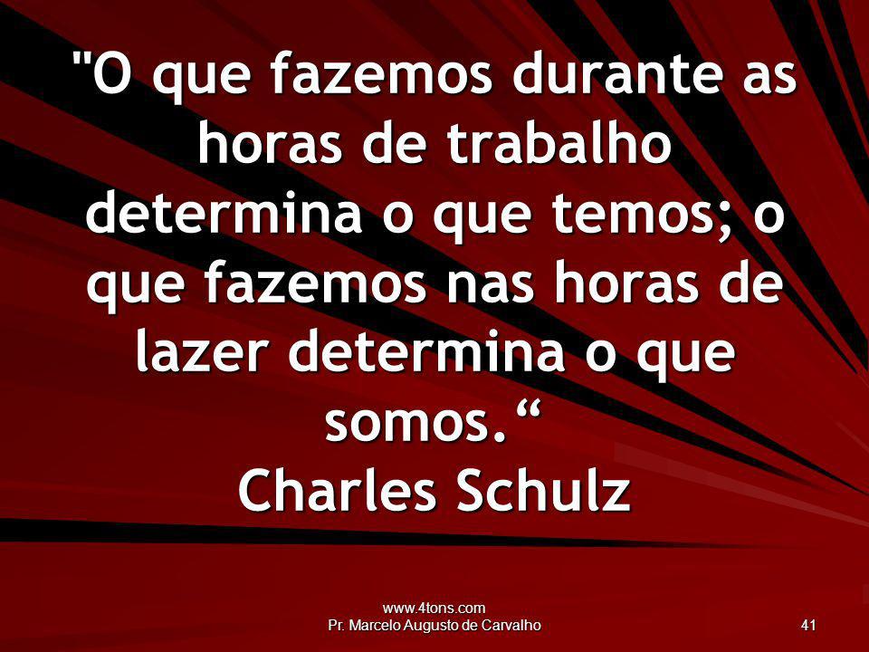 www.4tons.com Pr. Marcelo Augusto de Carvalho 41
