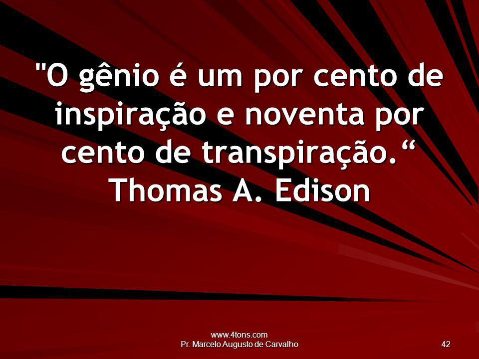 www.4tons.com Pr. Marcelo Augusto de Carvalho 42