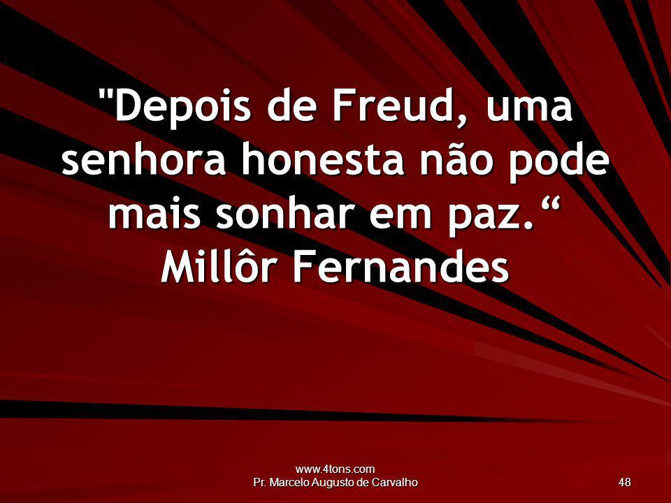 www.4tons.com Pr. Marcelo Augusto de Carvalho 48