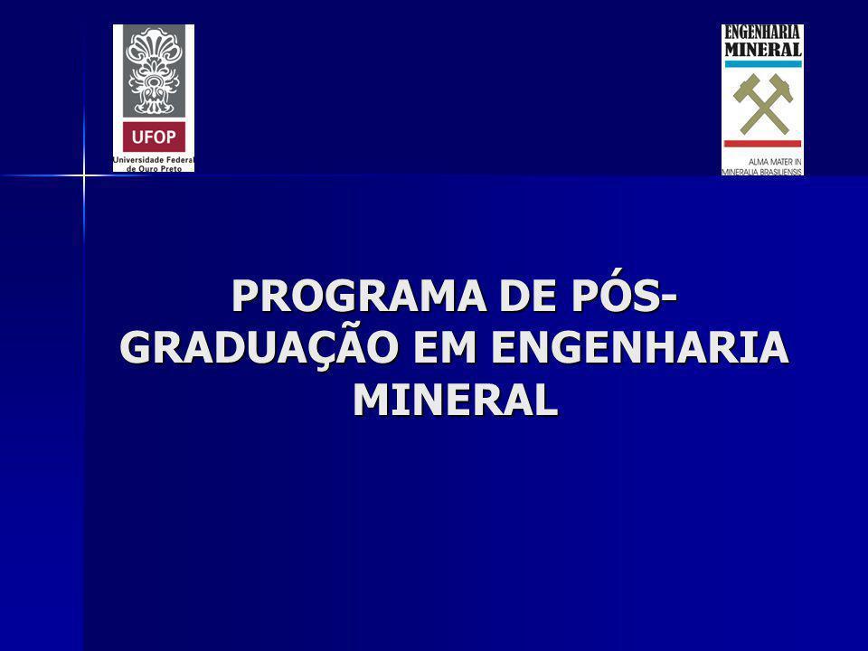PROGRAMA DE PÓS- GRADUAÇÃO EM ENGENHARIA MINERAL