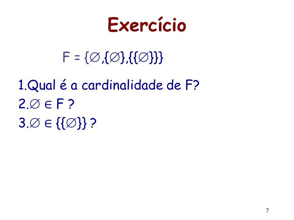 8 Notação para conjuntos { x | x {2, 3, 5, 7, 11}, x 4} – {5, 7, 11} { x + x | x {2, 3, 5, 7, 11}, x 3, x 11} – {6, 10, 14} {f x | x A, p x} – Denota o conjunto cujos elementos têm a forma (f x), onde x vem de A e é tal que (p x) é verdadeira (True) Para evitar contradições: – O predicado deve especificar o universo de discurso – Examplos inválidos: {X | X é um conjunto} {X | X X} Nestes exemplos, o universo de discurso não é especificado