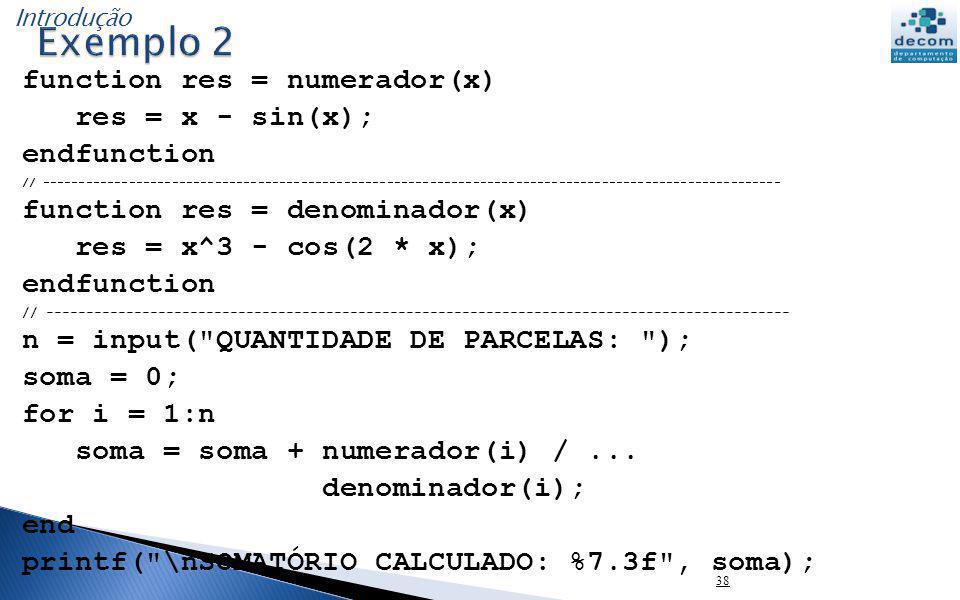 function res = numerador(x) res = x - sin(x); endfunction // -----------------------------------------------------------------------------------------