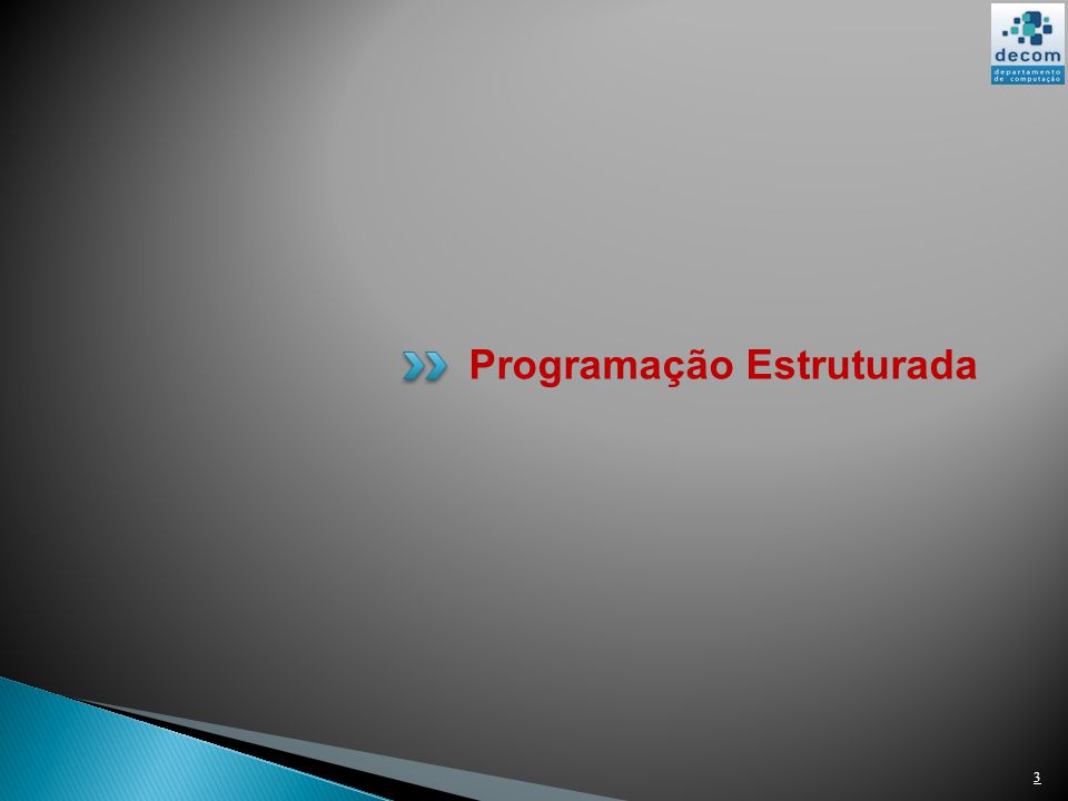 3 Programação Estruturada