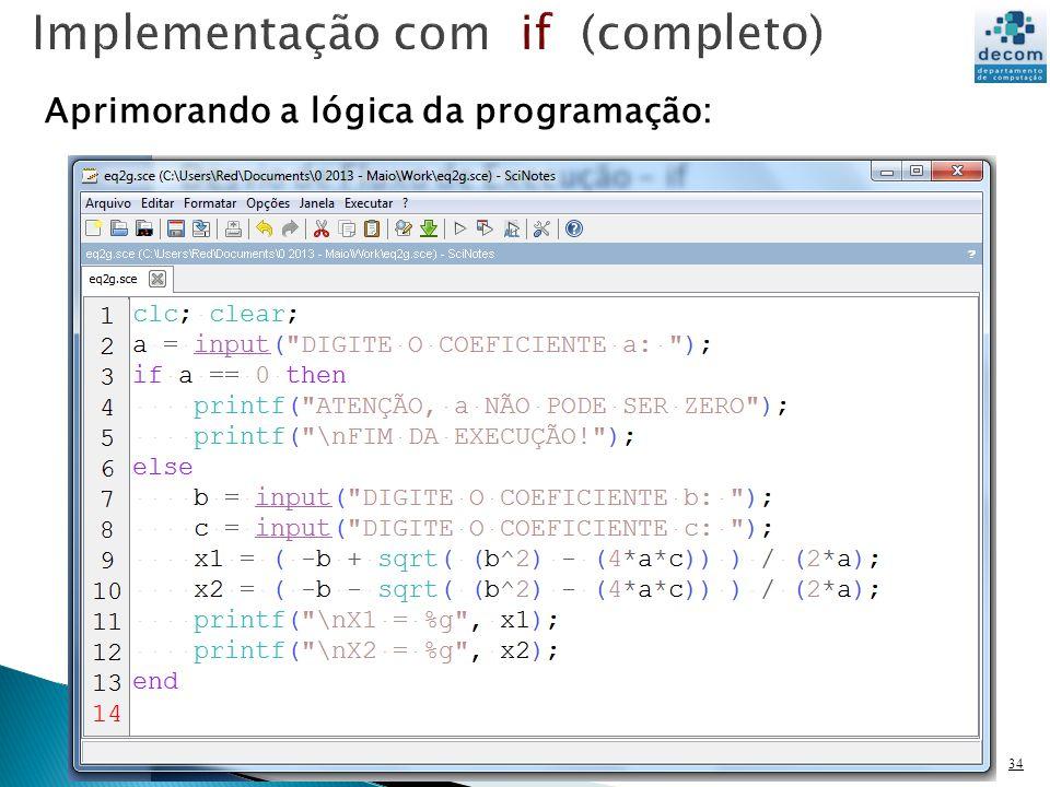 34 Aprimorando a lógica da programação: