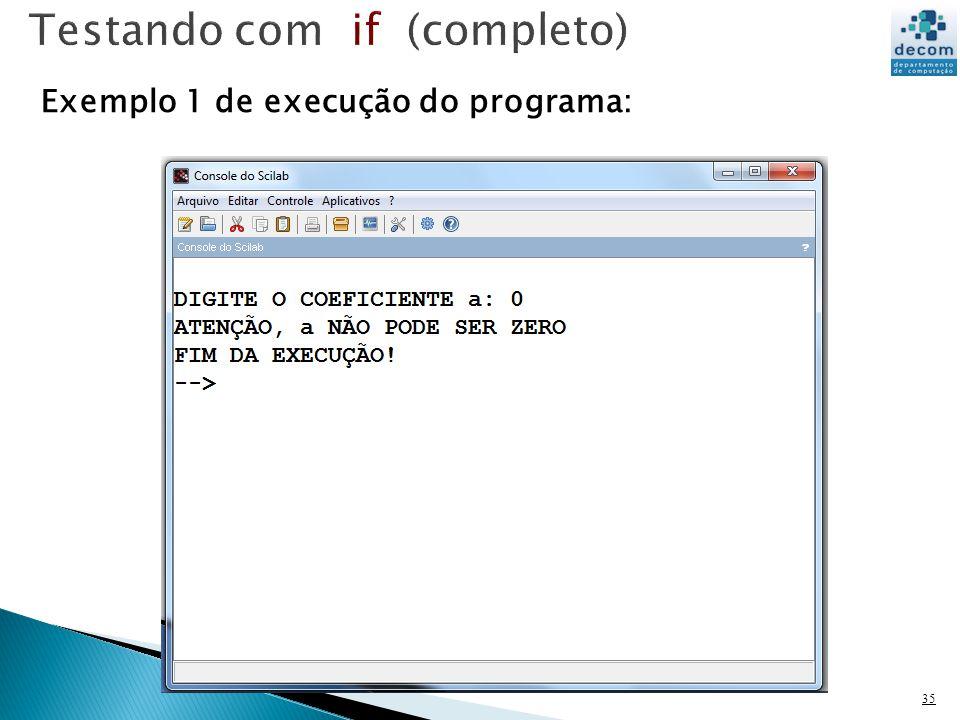 35 Exemplo 1 de execução do programa: