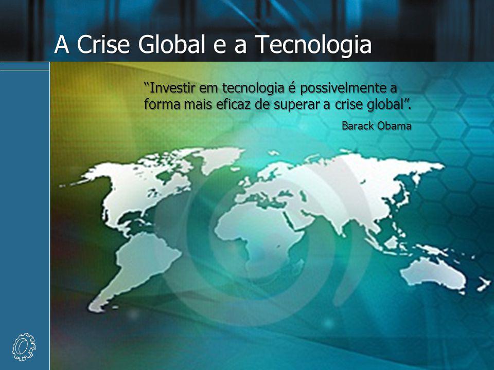 A Crise Global e a Tecnologia 8/6/2014 6 Programa de Posgraduação em Tecnologia da UCPEL Investir em tecnologia é possivelmente a forma mais eficaz de superar a crise global.