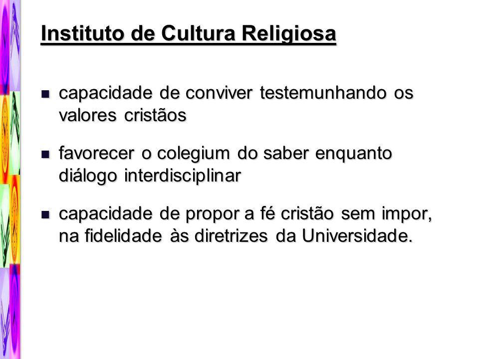 Instituto de Cultura Religiosa capacidade de conviver testemunhando os valores cristãos capacidade de conviver testemunhando os valores cristãos favor