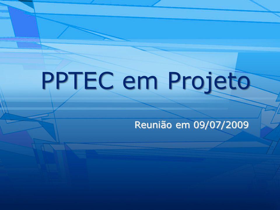 12 PPTEC – Reunião em 09 de julho de 2009 Metas para 2009.2 Aprovação do Projeto pelo Conselho Universitário Aprovação do Projeto pelo Conselho Universitário Chamada de Projetos - Fase II Chamada de Projetos - Fase II Aprovação do Programa pela CAPES Aprovação do Programa pela CAPES Chamada e Seleção para o Mestrado Chamada e Seleção para o Mestrado Plano de Metas para 2010 Plano de Metas para 2010 Plano de Metas para 2011-2013 Plano de Metas para 2011-2013