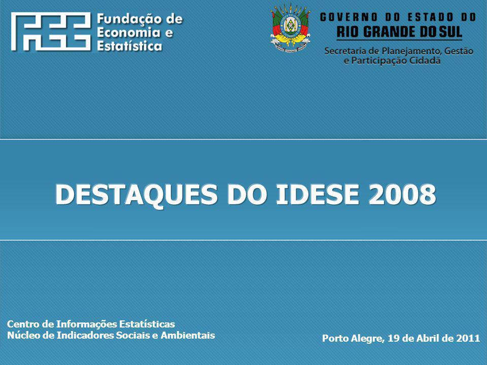 http://www.fee.rs.gov.br Centro de Informações Estatísticas Núcleo de Indicadores Sociais e Ambientais Porto Alegre, 19 de Abril de 2011