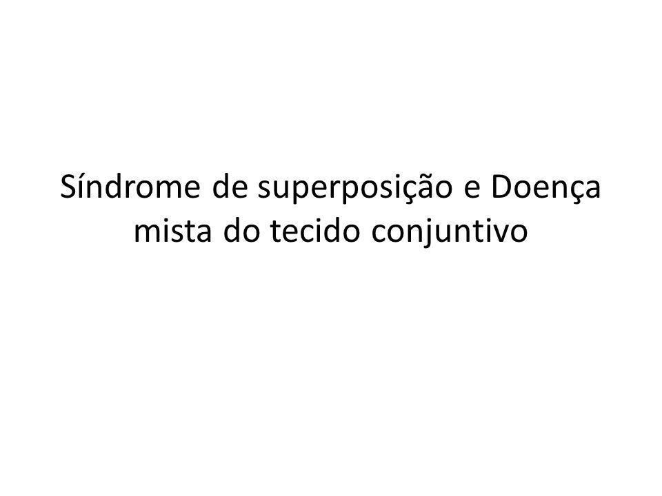 Síndrome de superposição e Doença mista do tecido conjuntivo