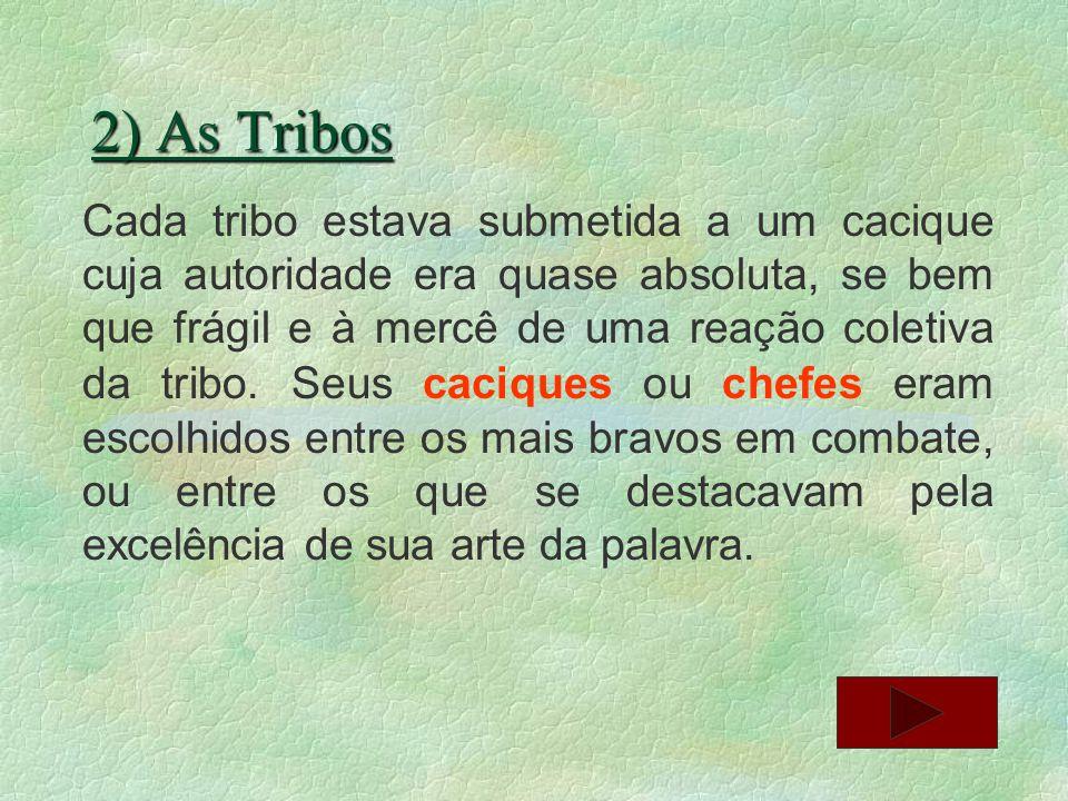 6) Encomiendas Darci Ribeiro diz que milhares de índios foram incorporados por essa via à sociedade colonial.