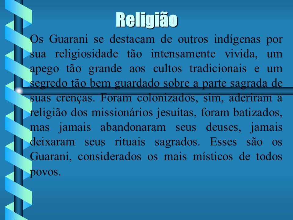 Religião Os Guarani se destacam de outros indígenas por sua religiosidade tão intensamente vivida, um apego tão grande aos cultos tradicionais e um segredo tão bem guardado sobre a parte sagrada de suas crenças.