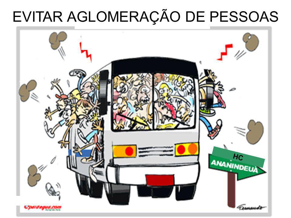 HC EVITAR AGLOMERAÇÃO DE PESSOAS