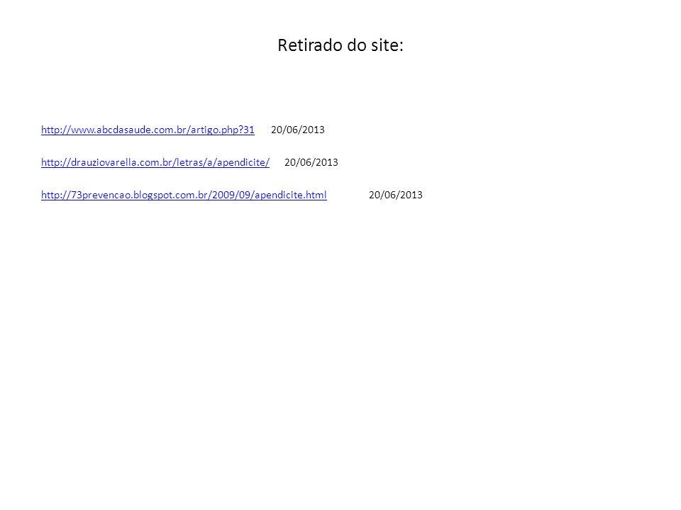 Retirado do site: http://www.abcdasaude.com.br/artigo.php?31http://www.abcdasaude.com.br/artigo.php?31 20/06/2013 http://drauziovarella.com.br/letras/