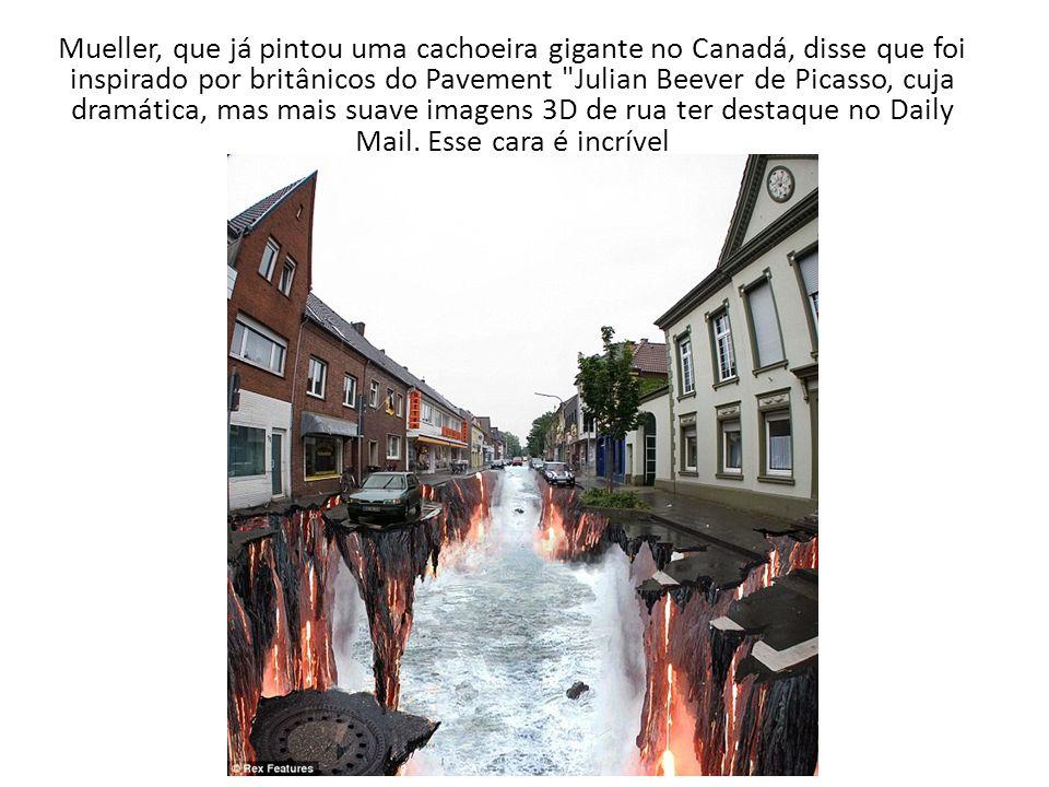 Mueller, que já pintou uma cachoeira gigante no Canadá, disse que foi inspirado por britânicos do Pavement