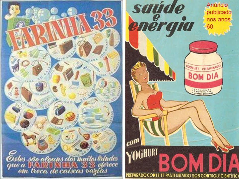 Anúncio publicado nos anos 60.