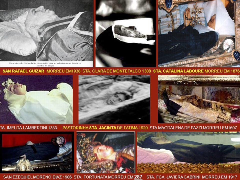 SAN RAFAEL GUIZAR MORREU EM1938 STA.CLARA DE MONTEFALCO 1308 STA.
