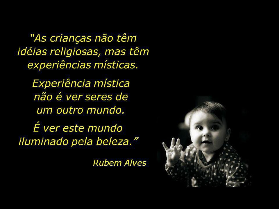 Ama as crianças e os filósofos – ambos têm algo em comum: fazer perguntas Ama, ama, ama, ama...