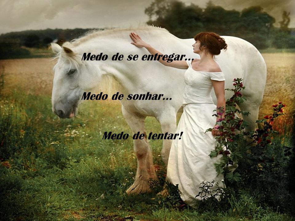 Basta VOCÊ QUERER!!! Texto: Web (Autoria Desconhecida) Imagens: Web Formatação: Celinha Neme