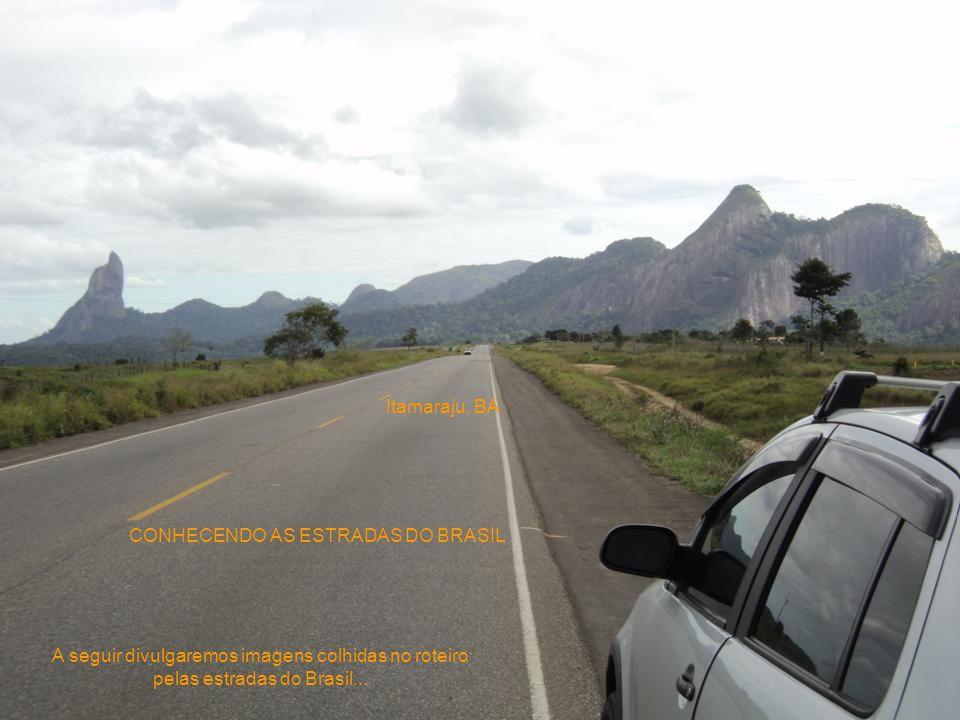Itamaraju, BA A seguir divulgaremos imagens colhidas no roteiro pelas estradas do Brasil...
