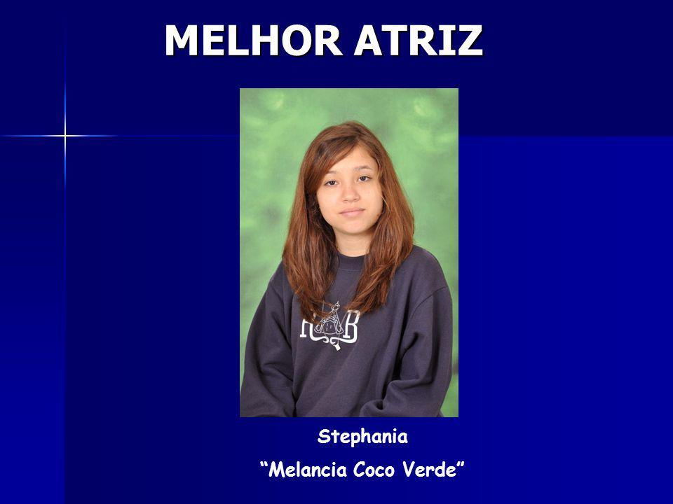 MELHOR ATRIZ Stephania Melancia Coco Verde