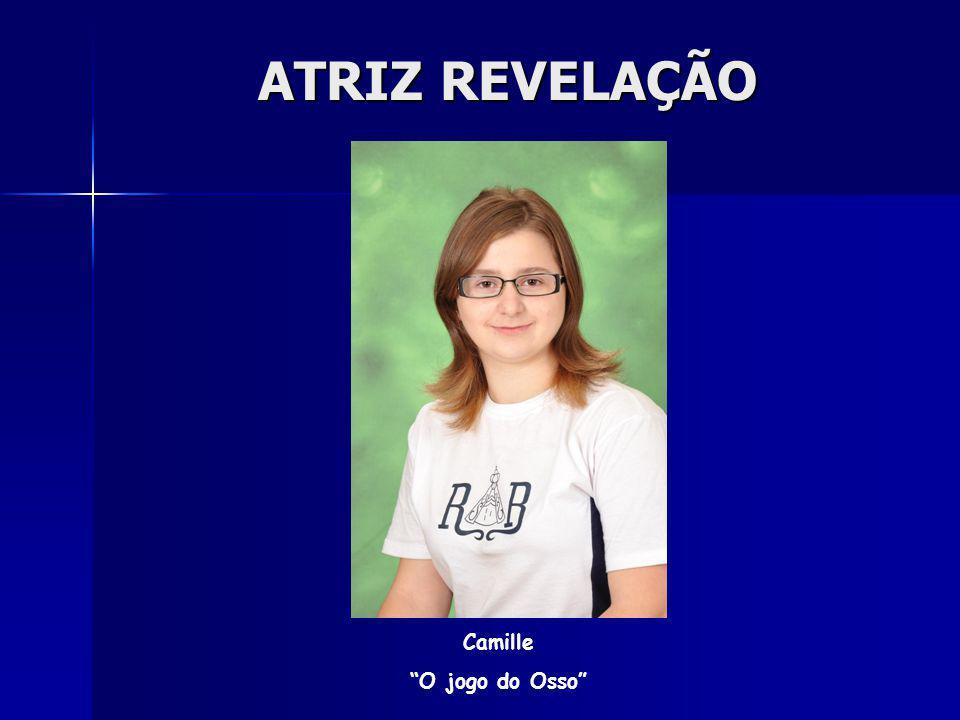 ATRIZ REVELAÇÃO Camille O jogo do Osso