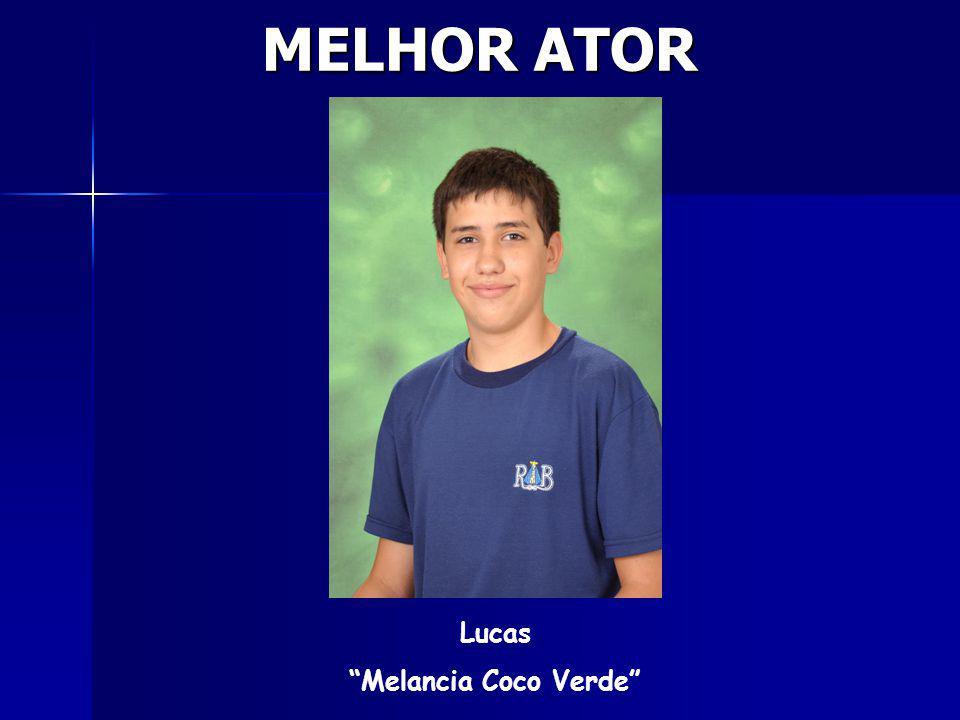 MELHOR ATOR Lucas Melancia Coco Verde