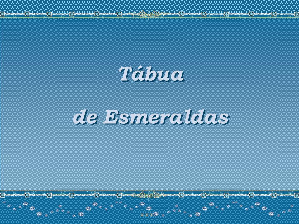 Tábua de Esmeraldas Tábua de Esmeraldas