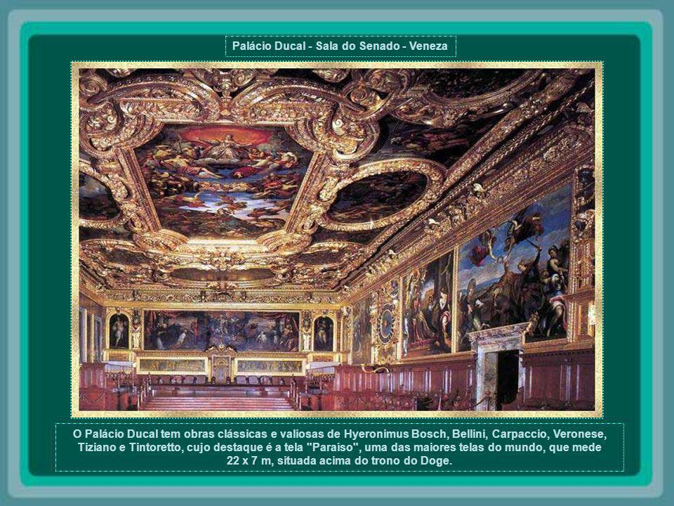 Palácio Ducal - Sala do Colégio - Veneza O Palácio Ducal, ou Palácio dos Doges, do século XII, é um dos mais francos exemplos do poder e da grandiosid