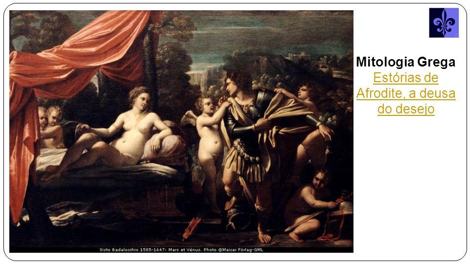 Estórias de Afrodite, a deusa do desejo