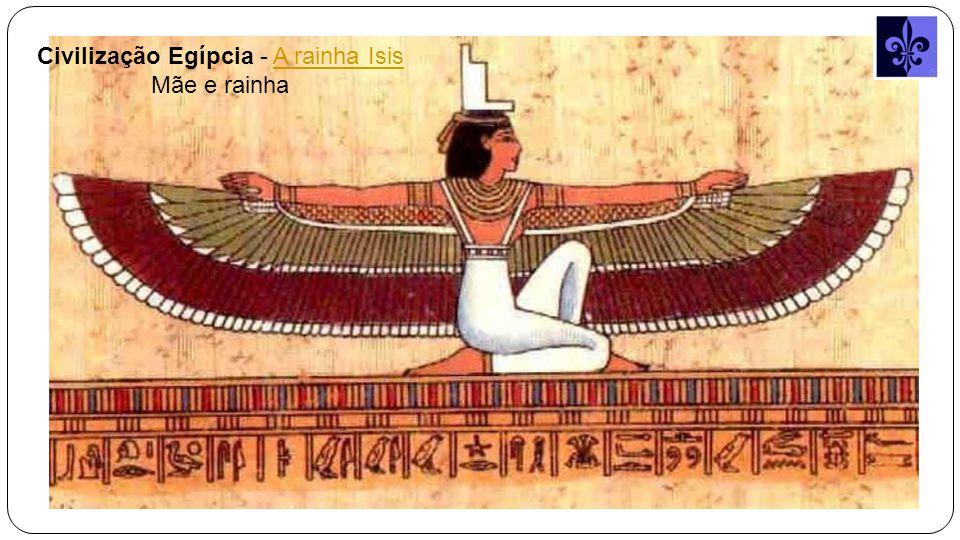 Civilização Egípcia - A rainha IsisA rainha Isis Mãe e rainha