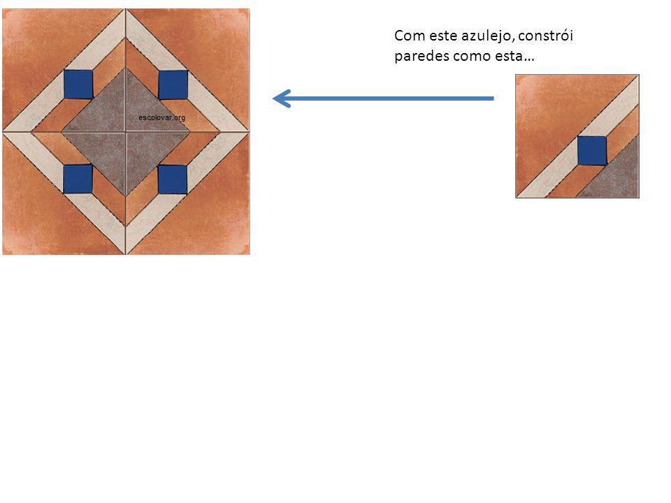Com este azulejo, constrói paredes como esta…