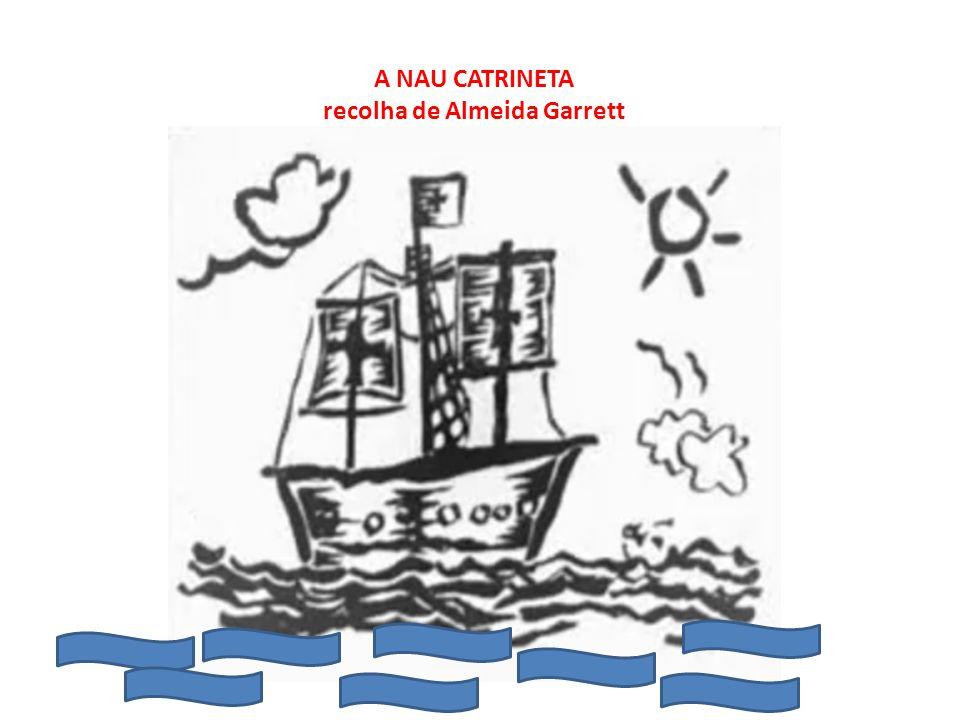 A NAU CATRINETA recolha de Almeida Garrett