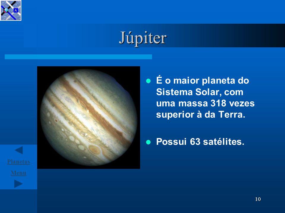 Menu Planetas 9 Marte Marte é designado por planeta vermelho.