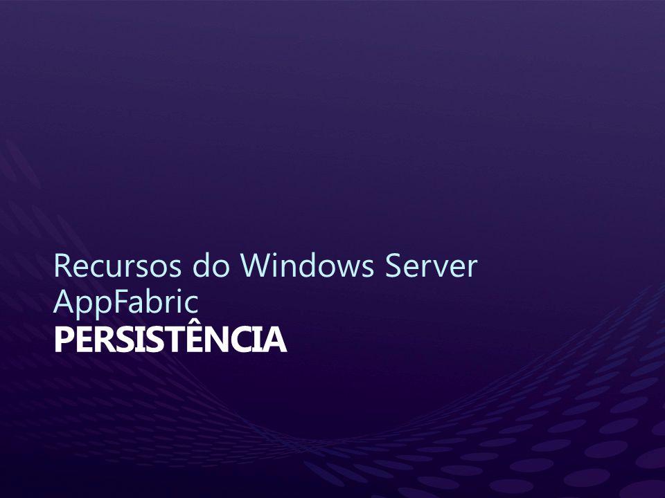 Recursos do Windows Server AppFabric