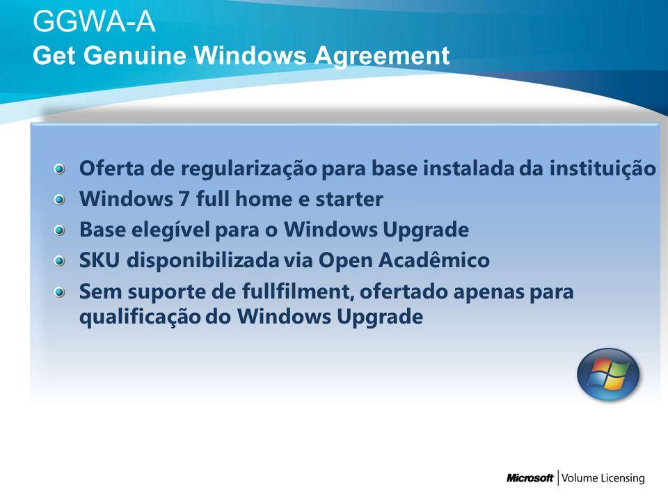 Oferta de regularização para base instalada da instituição Windows 7 full home e starter Base elegível para o Windows Upgrade SKU disponibilizada via