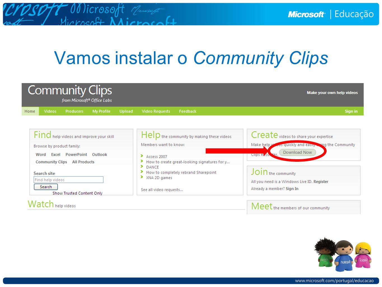 Vamos instalar o Community Clips