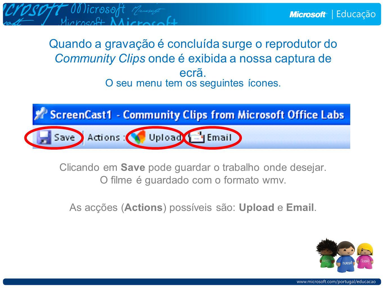 Quando a gravação é concluída surge o reprodutor do Community Clips onde é exibida a nossa captura de ecrã.