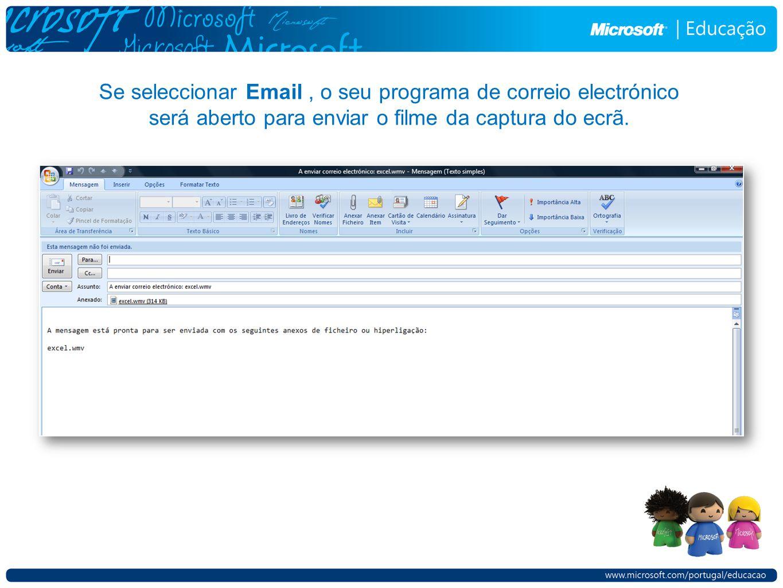Se seleccionar Email, o seu programa de correio electrónico será aberto para enviar o filme da captura do ecrã.