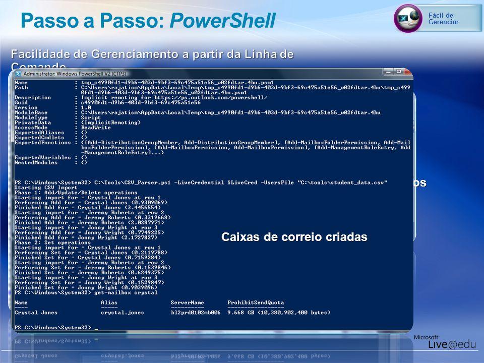 Fácil de Gerenciar Passo a Passo: PowerShell Logon no Outlook Live usando o PowerShell Conecte-se ao Outlook Live Remotamente Importe seus usuários Ca