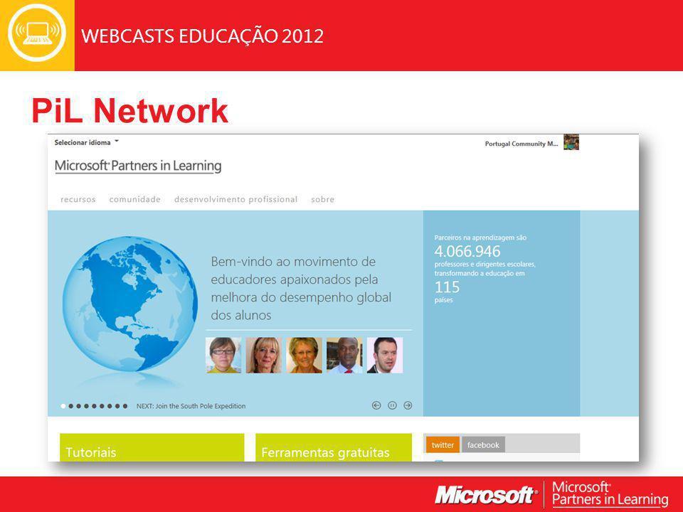 WEBCASTS EDUCAÇÃO 2012 PiL Network