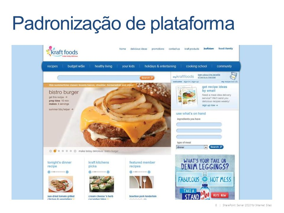 8 | SharePoint Server 2010 for Internet Sites Padronização de plataforma
