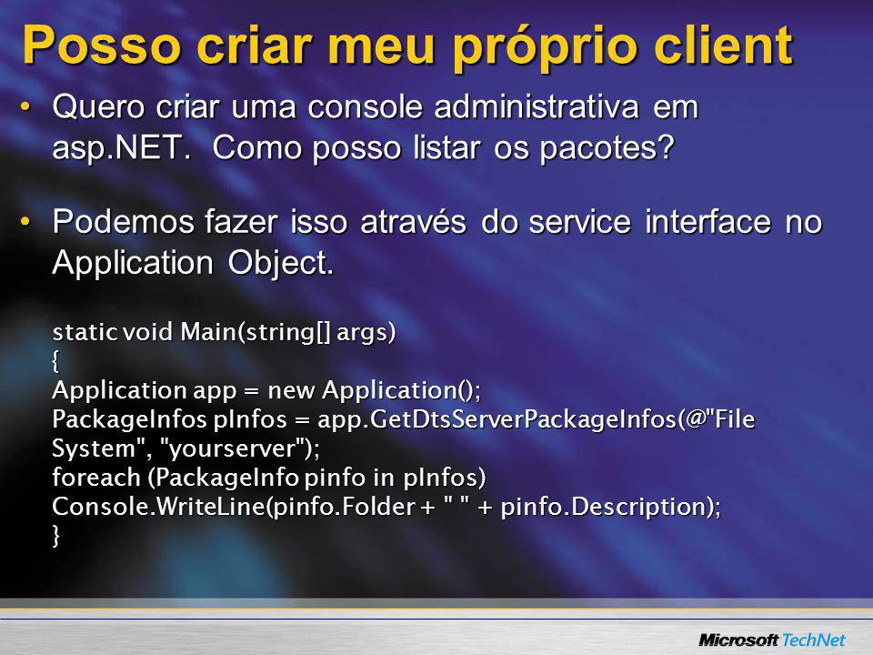 Posso criar meu próprio client Quero criar uma console administrativa em asp.NET. Como posso listar os pacotes?Quero criar uma console administrativa
