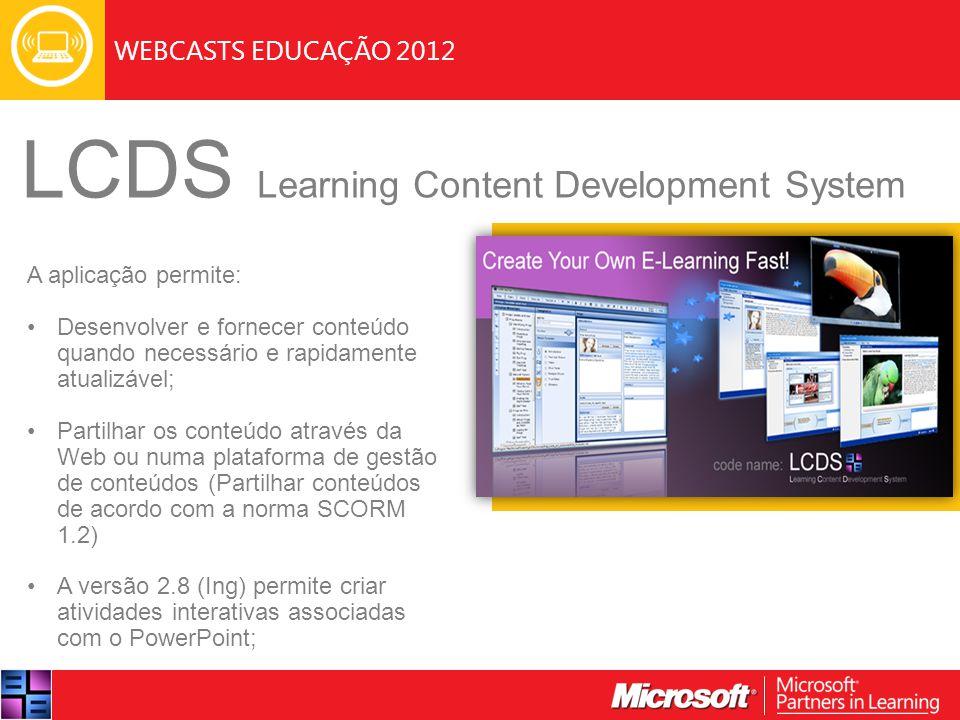 WEBCASTS EDUCAÇÃO 2012 Criar A simulação de curso que iremos criar será relacionado com a disciplina de ciências da natureza.